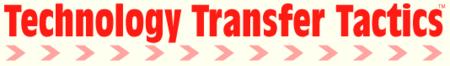 Technology Transfer Tactics